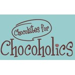 Chocolates for Chocoholics