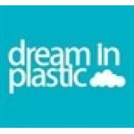 Dream in Plastic